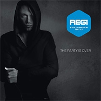 Regi & Sem Thomasson Feat. LX The Party Is Over