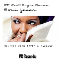MP ft. Angie Brown Soul Fever