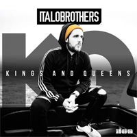 ItaloBrothers Kings And Queens