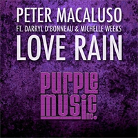 Peter Macaluso ft. Michelle Weeks Love Rain