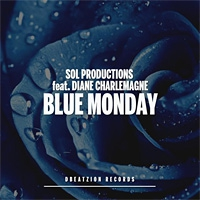Sol Productions feat. Diane Charlemagne Blue Monday