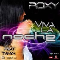 Roxy Viva La Noche