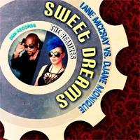 Lane McCray Sweet Dreams (The Remixes)
