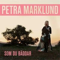 Petra Marklund Som Du Bäddar