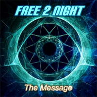 Free 2 Night The Message