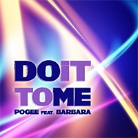 Pogee ft. Barbara Glorioso Do It To Me