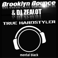 Brooklyn Bounce True Hardstyler