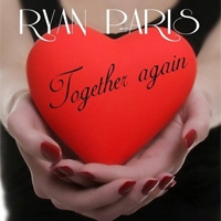 Ryan Paris Together Again