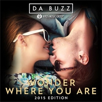 Da Buzz Wonder Where You Are 2015 Edition