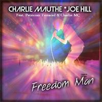 Charlie Mauthe Freedom Man