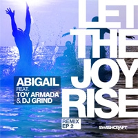 Abigail Let The Joy Rise (Remixes)