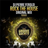 DJ Pierre Feroldi Rock The House