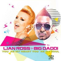 Lian Ross feat. Big Daddy You\'re My Heart, You\'re My Soul
