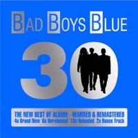 Bad Boys Blue 30