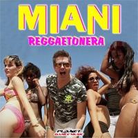 Miani Reggaetonera
