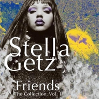Stella Getz Friends The Collection Vol 1