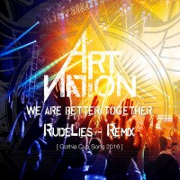 Art Nation We Are Better Together