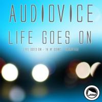 Audiovice Life Goes On