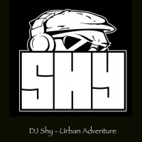Dj Shy Urban Adventure