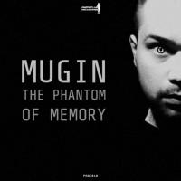 Mugin The Phantom Of Memory
