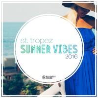 VA St. Tropez Summer Vibes 2016
