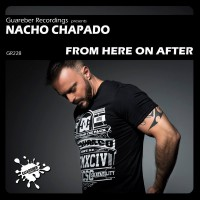 Nacho Chapado From Here On After