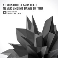Nitrous Oxide & Katty Heath Neverending Dawn Of You
