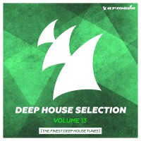VA Armada Deep House Selection, Vol. 13 (The Finest Deep House Tunes)