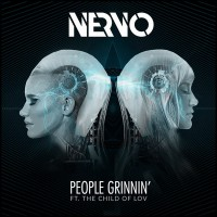 Nervo Feat. The Child Of Lov People Grinnin\'