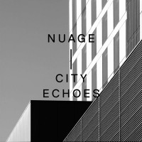NUAGE City Echoes - EP