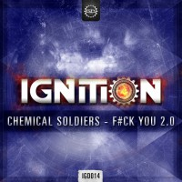 Chemical Soldiers Fuck You 2.0