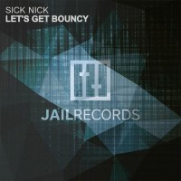 Sick Nick Let\'s Get Bouncy