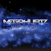 Megahurtz Magical Vibes