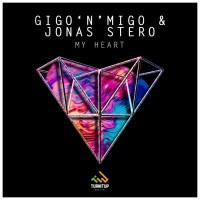 Gigo N Migo & Jonas Stero My Heart