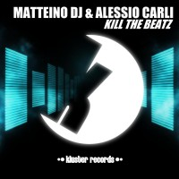 Matteino Dj/alessio Carli Kill The Beatz