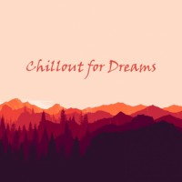 Va Chillout For Dreams