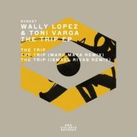Wally Lopez/tony Varga The Trip EP