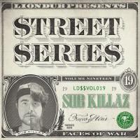 Sub Killaz Liondub Street Series Vol 19