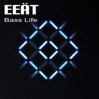 Eeät Bass Life