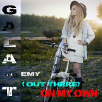 Gala-T Feat. Emy (Out Here) On My Own