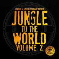 Va Liondub & Marcus Visionary Present Jungle To The World Volume 2