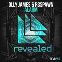Olly James & R3spawn Alarm