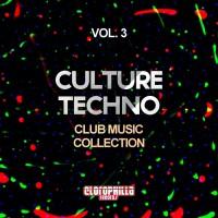 Va Culture Techno Vol 3: Club Music Collection