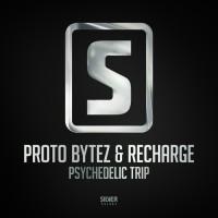 Proto Bytez & Recharge Psychedelic Trip