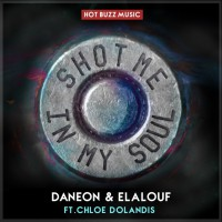 Daneon/elalouf Feat Chloe Dolandis Shot Me In My Soul