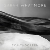 Sarah Whatmore Touchscreen