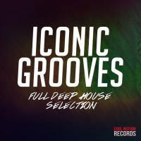 Va Iconic Grooves/Full Deep House Selection