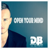 Db Feat Jay Martin Open Your Mind