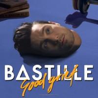 Bastille Good Grief