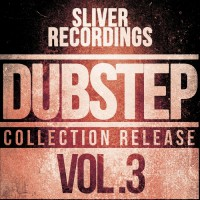 Va SLiVER Recordings: Dubstep Collection Vol 3
